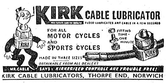 Kirk Cable Lubricators